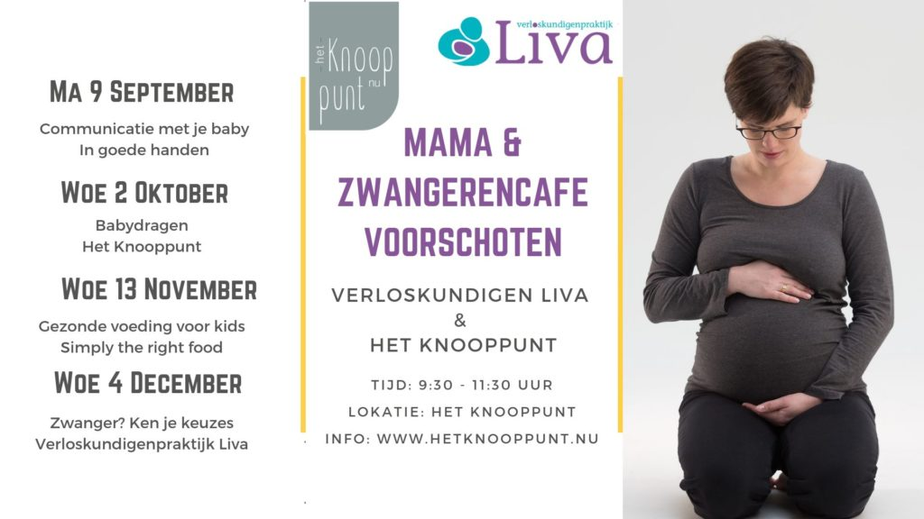 mama- en zwangeren cafe voorschoten door alles is verbinding en verloskundigenpraktijk liva